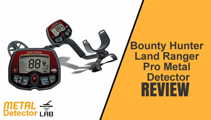 Bounty Hunter Land Ranger Pro Metal Detector Review 1
