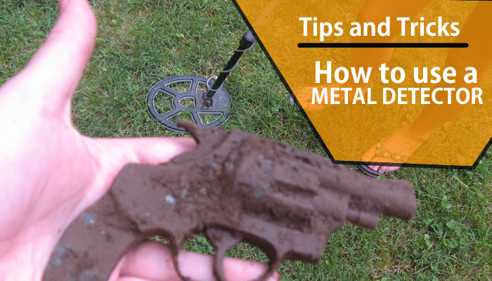 9c3c60af Tips and Tricks of How to Use a Metal Detector - Best Metal Detector