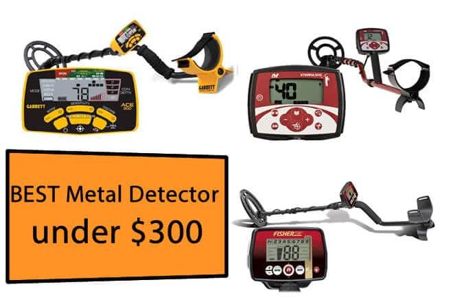 Best Metal Detector Under 300