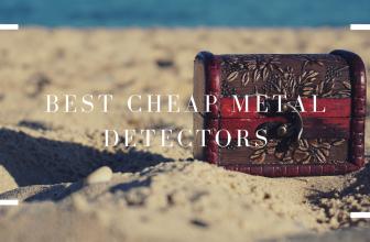 Best Cheap Metal Detectors