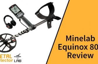 Minelab Equinox 800 review