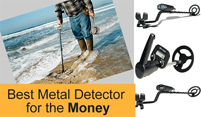 Best Metal Detectors for the Money